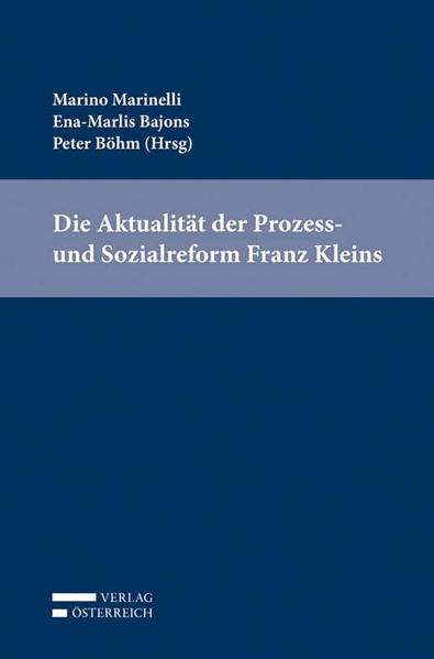 Die Aktualität der Prozess- und Sozialreform Franz Kleins - Coverbild