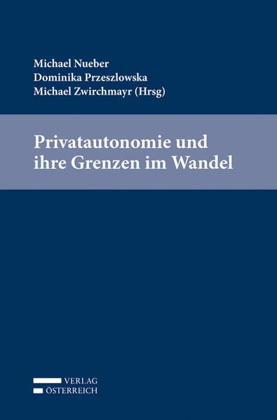 Privatautonomie und ihre Grenzen im Wandel - Coverbild