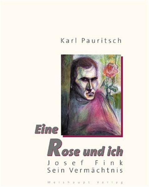 Josef Fink. Eine Rose und ich - Coverbild