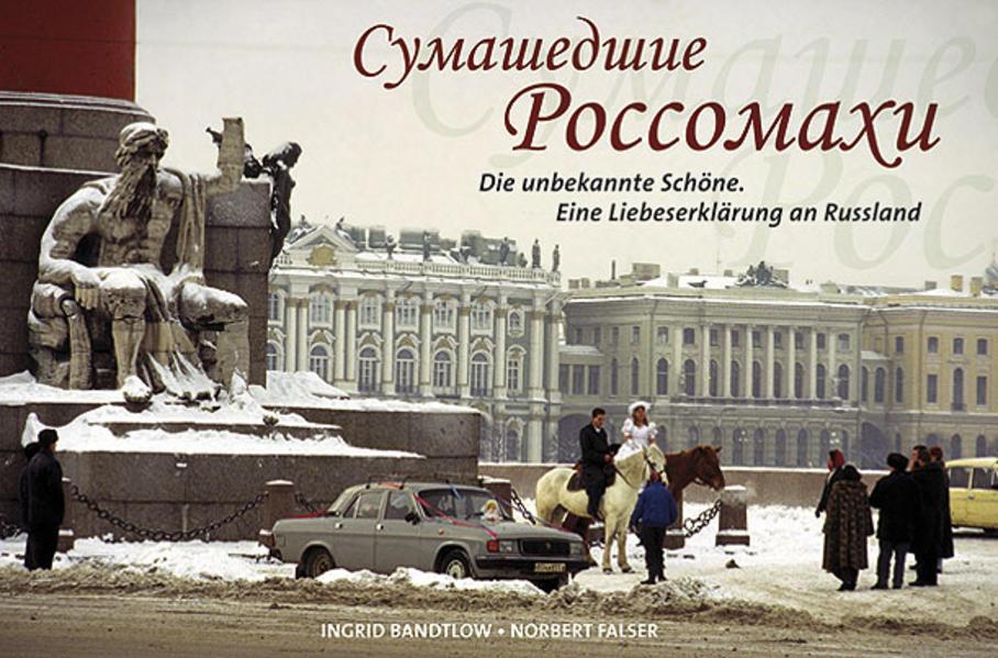 Russland. Die unbekannte Schöne - Coverbild