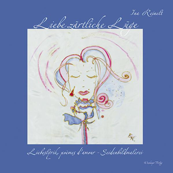 Liebe zärtliche Lüge - Coverbild