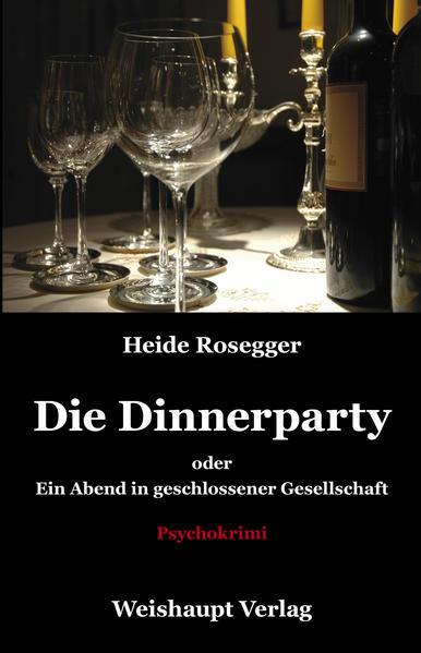 Die Dinnerparty oder Ein Abend in geschlossener Gesellschaft - Coverbild