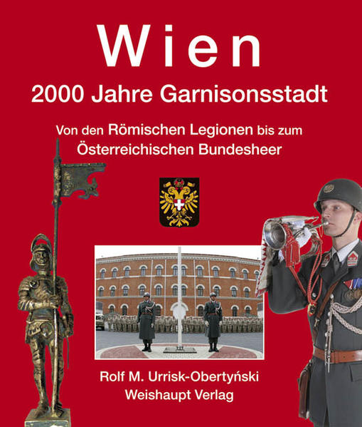 Wien. 2000 Jahre Garnisonsstadt, Band 2 - Coverbild