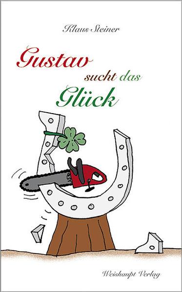 Gustav sucht das Glück - Coverbild