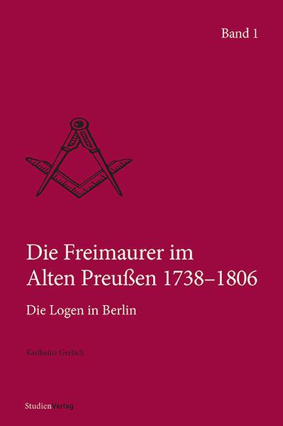 Die Freimaurer im Alten Preußen 1738–1806 - Coverbild