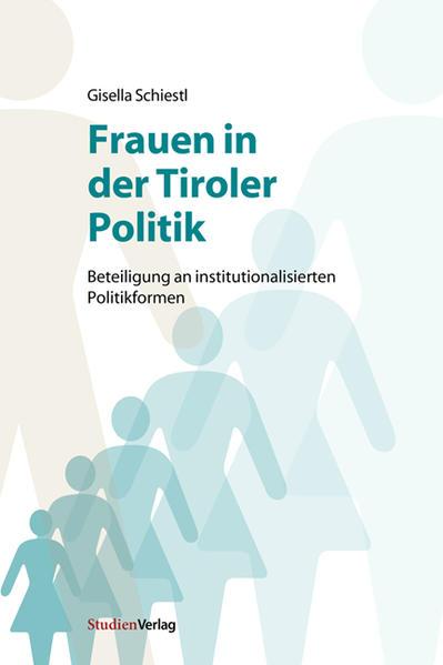 Frauen in der Tiroler Politik - Coverbild