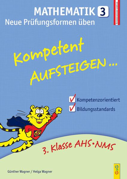 Kompetent Aufsteigen Mathematik 3 - Neue Prüfungsformen üben - Coverbild