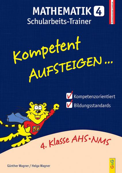 Kompetent Aufsteigen Mathematik 4 - Schularbeits-Trainer - Coverbild