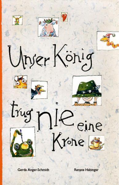 Unser König trug nie eine Krone - Coverbild