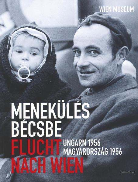 Flucht nach Wien - Menekülés bécsbe - Coverbild