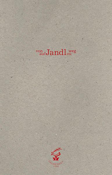 Von Jandl weg auf Jandl zu PDF Kostenloser Download