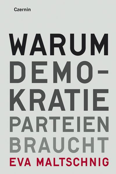 Warum Demokratie Parteien braucht - Coverbild