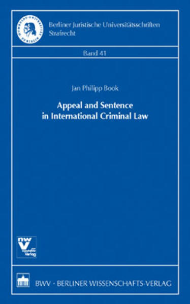 Appeal and Sentence in International Criminal Law - Coverbild
