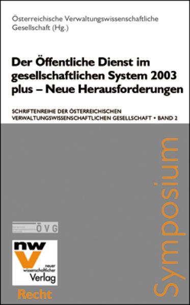 Der öffentliche Dienst im gesellschaftlichen System 2003 plus – Neue Herausforderungen - Coverbild