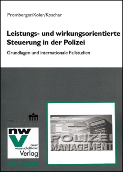 Leistungs- und wirkungsorientierte Steuerung in der Polizei - Coverbild