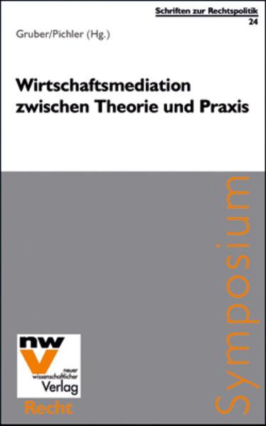 Wirtschaftsmediation zwischen Theorie und Praxis - Coverbild
