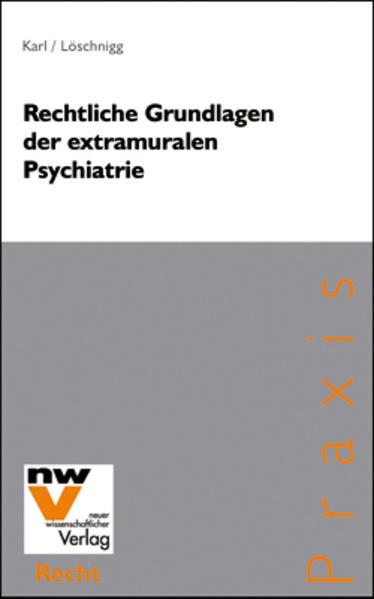 Rechtliche Grundlagen der extramuralen Psychiatrie - Coverbild