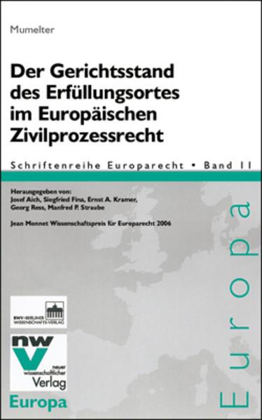 Der Gerichtsstand des Erfüllungsortes im Europäischen Zivilprozessrecht - Coverbild