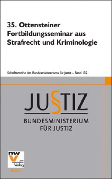 35. Ottensteiner Fortbildungsseminar aus Strafrecht und Kriminologie - Coverbild