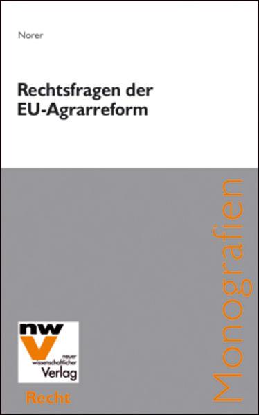 Rechtsfragen der Reform der Gemeinsamen Agrarpolitik 2003 - Coverbild