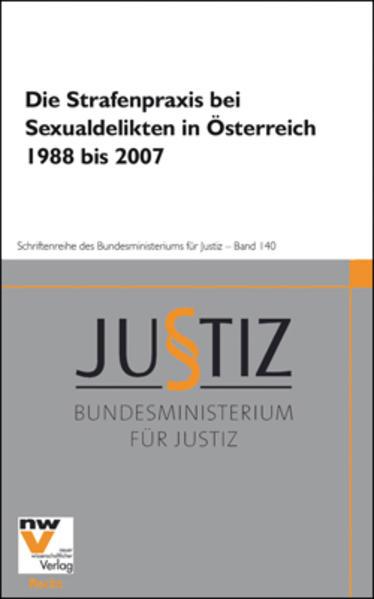 Die Strafenpraxis bei Sexualdelikten in Österreich 1988 bis 2007 - Coverbild
