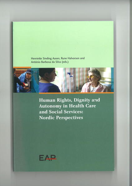 Human Rights, Dignity and Autonomy in Health Care and Social Services: Nordic Perspectives - Coverbild