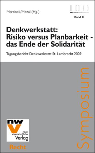 Denkwerkstatt: Risiko versus Planbarkeit - das Ende der Solidarität - Coverbild