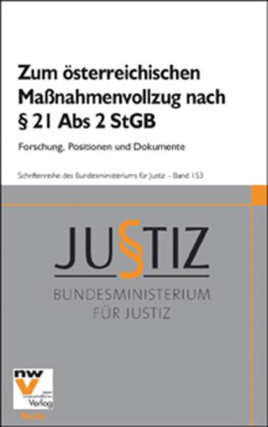 Zum österreichischen Maßnahmenvollzug nach § 21 Abs 2 StGB - Coverbild