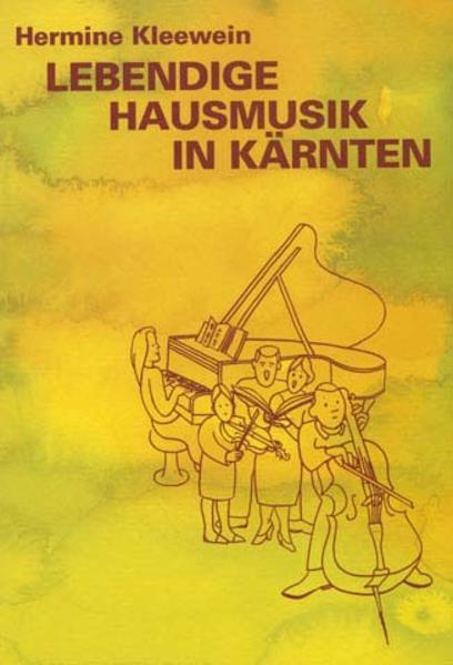 Lebendige Hausmusik in Kärnten - Coverbild