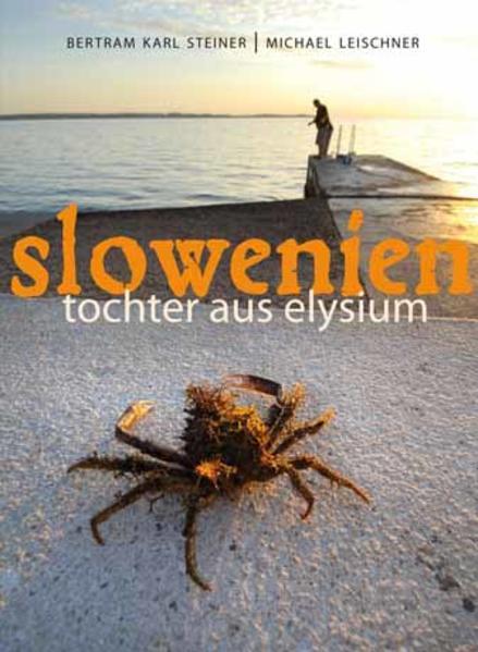 Slowenien. Tochter aus Elysium - Coverbild