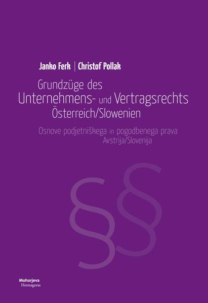 Grundzüge des Unternehmens- und Vertragsrechts Österreich/Slowenien - Coverbild