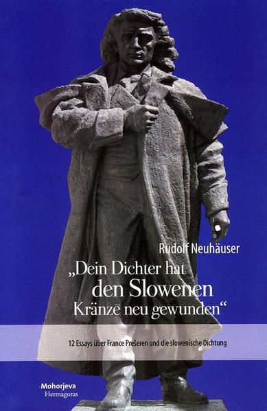 Dein Dichter hat den Slowenen Kränze neu gewunden - Coverbild