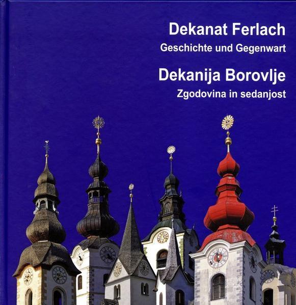 Dekanat Ferlach. Geschichte und Gegenwart. - Coverbild