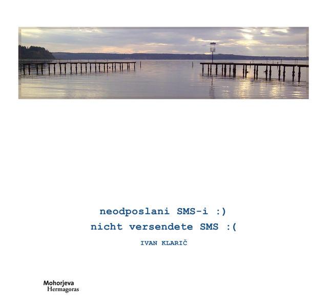neodposlani SMS-i :) nicht versendete SMS :( - Coverbild