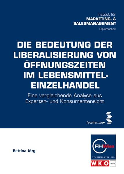 Die Bedeutung der Liberalisierung von Öffnungszeiten im Lebensmitteleinzelhandel - Coverbild