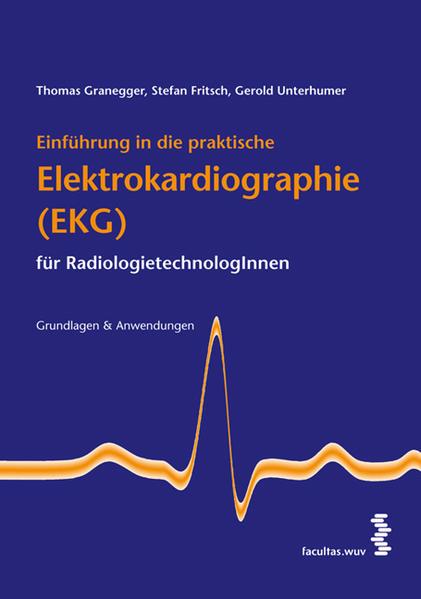 Einführung in die praktische Elektrokardiographie (EKG) für RadiologietechnologInnen - Coverbild