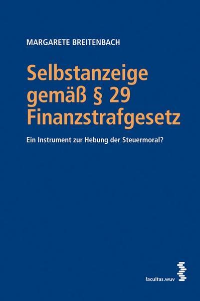 Selbstanzeige gemäß § 29 Finanzstrafgesetz - Coverbild