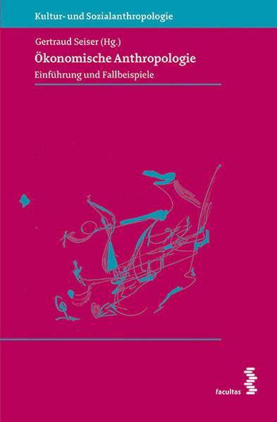 Ökonomische Anthropologie - Coverbild
