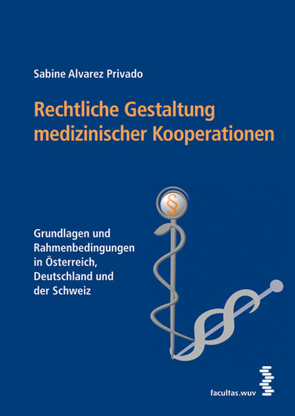 Rechtliche Gestaltung medizinischer Kooperationen - Coverbild