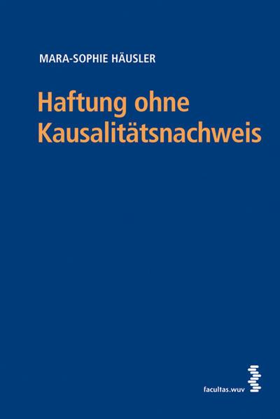 Haftung ohne Kausalitätsnachweis - Coverbild