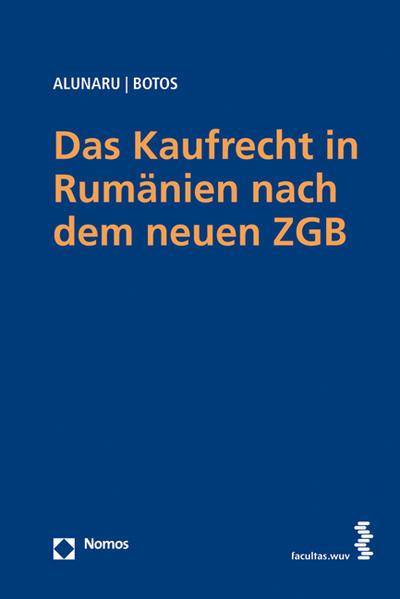 Das Kaufrecht in Rumänien nach dem neuen ZGB - Coverbild