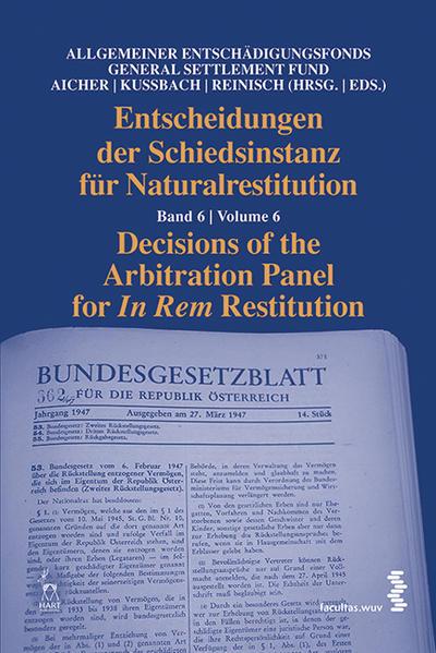 Entscheidungen der Schiedsinstanz für Naturalrestitution/Decisions of the Arbitration Panel for In Rem Restitution - Coverbild