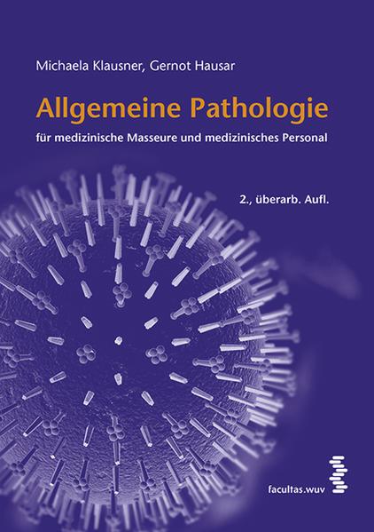 Allgemeine Pathologie für medizinische Masseure und medizinisches Personal - Coverbild