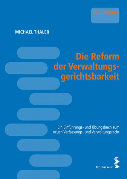 Die Reform der Verwaltungsgerichtsbarkeit - Coverbild
