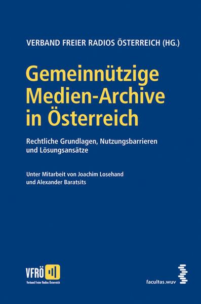 Gemeinnützige Medien-Archive in Österreich - Coverbild