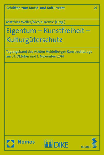 Eigentum - Kunstfreiheit - Kulturgüterschutz - Coverbild
