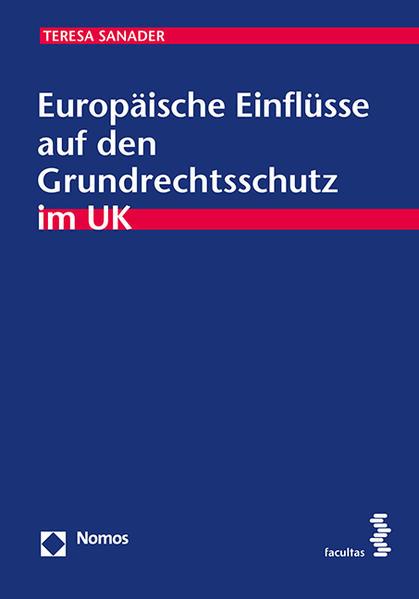 Europäische Einflüsse auf den Grundrechtsschutz im UK - Coverbild