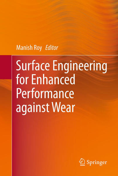 Surface Engineering for Enhanced Performance against Wear - Coverbild