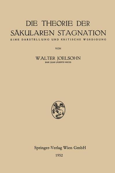 Die Theorie der Säkularen Stagnation - Coverbild
