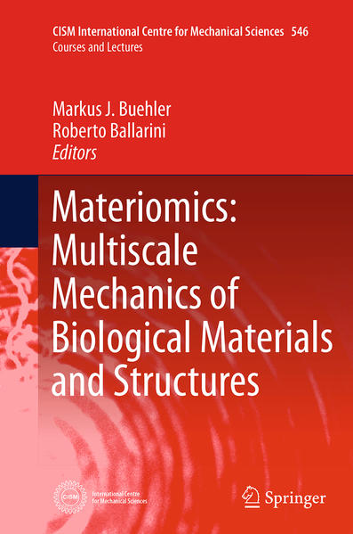 Materiomics: Multiscale Mechanics of Biological Materials and Structures - Coverbild